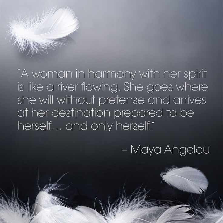 Every Woman Should Know – Inspiration from Maya Angelou