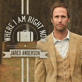 Where I Am Right Now – Jared Anderson Song